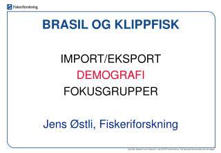 BRASIL OG KLIPPFISK