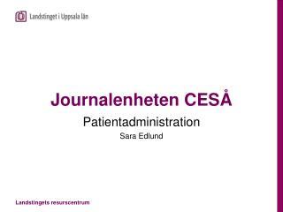 Journalenheten CESÅ