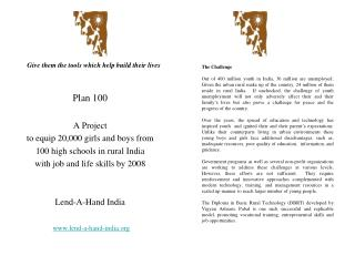 Plan 100 A Project  to equip 20,000 girls and boys from  100 high schools in rural India