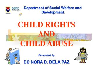 CHILD RIGHTS  AND  CHILD ABUSE