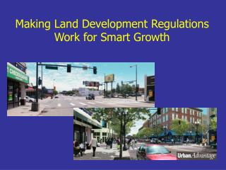 Making Land Development Regulations Work for Smart Growth