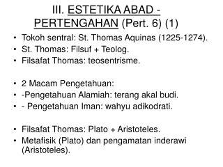 III.  ESTETIKA ABAD - PERTENGAHAN  (Pert. 6) (1)