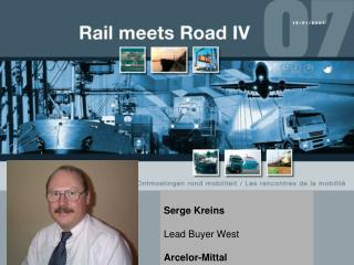 Serge Kreins Lead Buyer West Arcelor-Mittal