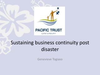 Sustaining business continuity post disaster