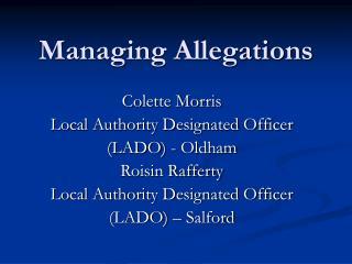 Managing Allegations