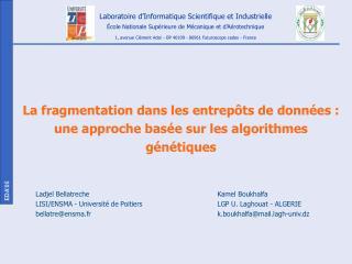 La fragmentation dans les entrepôts de données : une approche basée sur les algorithmes génétiques