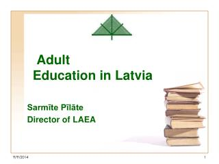 Adult  Education  in  Latvia