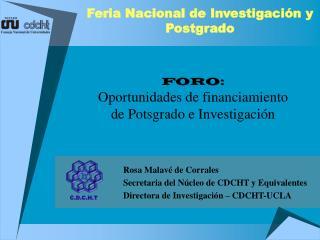 Rosa Malavé de Corrales Secretaria del Núcleo de CDCHT y Equivalentes