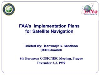 FAA's  Implementation Plans for Satellite Navigation