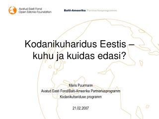 Kodanikuharidus Eestis – kuhu ja kuidas edasi?