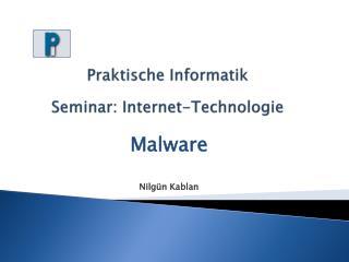 Praktische Informatik Seminar: Internet-Technologie