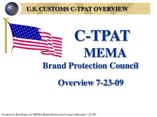 U.S. CUSTOMS C-TPAT OVERVIEW