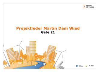 Projektleder Martin Dam Wied Gate 21