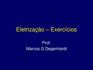 Eletrização – Exercícios