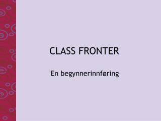 CLASS FRONTER