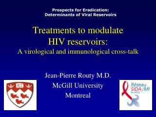 Treatments to modulate  HIV reservoirs: A virological and immunological cross-talk