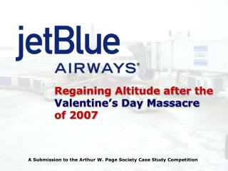 Regaining Altitude after the  Valentine s Day Massacre  of 2007