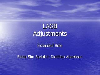 LAGB Adjustments
