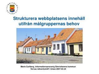 Strukturera webbplatsens innehåll utifrån målgruppernas behov