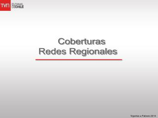 Coberturas  Redes  Regionales