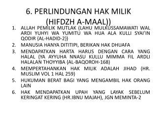 6. PERLINDUNGAN HAK MILIK (HIFDZH A-MAAL))