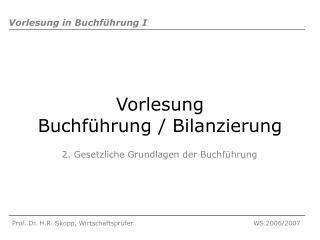 Vorlesung  Buchführung / Bilanzierung
