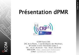 Présentation dPMR
