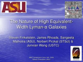 The Nature of High Equivalent-Width Lyman- α  Galaxies