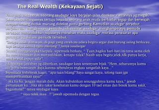 The Real Wealth (Kekayaan Sejati)