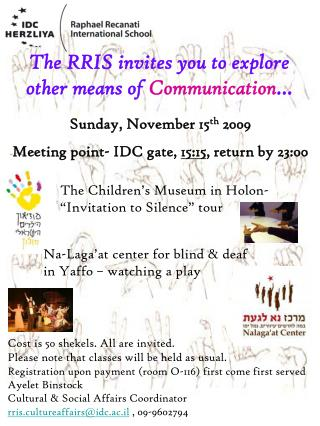 The RRIS invites you to explore other means of  Communication …