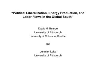 """Political Liberalization, Energy Production, and  Labor Flows in the Global South"""