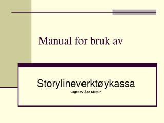 Manual for bruk av