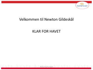 Velkommen til Newton Gildeskål KLAR FOR HAVET