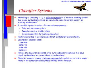 Classifier Systems
