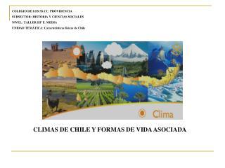 COLEGIO DE LOS SS.CC. PROVIDENCIA SUBSECTOR: HISTORIA Y CIENCIAS SOCIALES