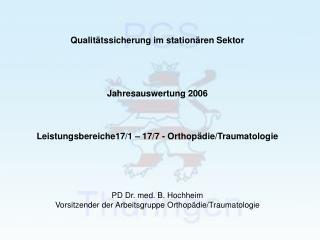Qualit�tssicherung im station�ren Sektor Jahresauswertung 2006