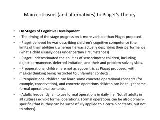 Main criticisms (and alternatives) to Piaget's Theory