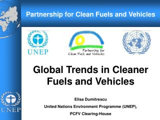 Global Trends in Cleaner Fuels and Vehicles