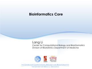 Bioinformatics Core
