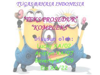 """TUGAS BAHASA INDONESIA """"TEKS PROSEDUR"""" """"KOMPLEKS"""""""