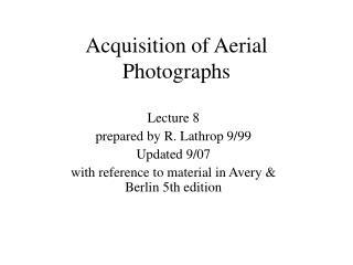 Acquisition of Aerial Photographs