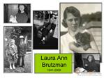 Laura Ann Brutzman: A Life Remembered