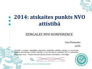 2014: atskaites punkts NVO attīstībā
