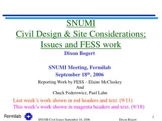 SNUMI Civil Design & Site Considerations; Issues and FESS work
