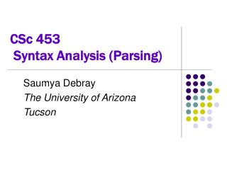 CSc 453  Syntax Analysis (Parsing)