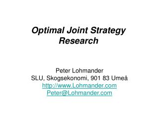Optimal Joint Strategy Research
