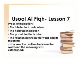 Usool Al Fiqh- Lesson 7