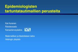 Epidemiologisten tartuntatautimallien perusteita