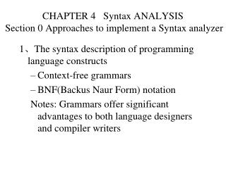 CHAPTER 4   Syntax ANALYSIS  Section 0 Approaches to implement a Syntax analyzer