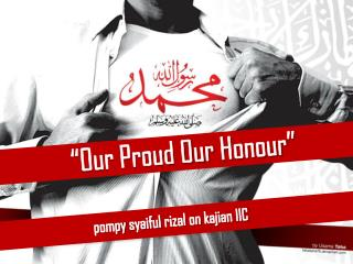 """Our Proud Our  Honour """